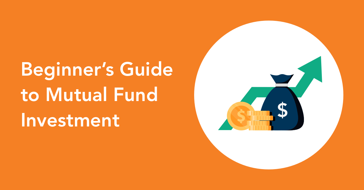 How to invest in Mutual funds - A Beginners Guide