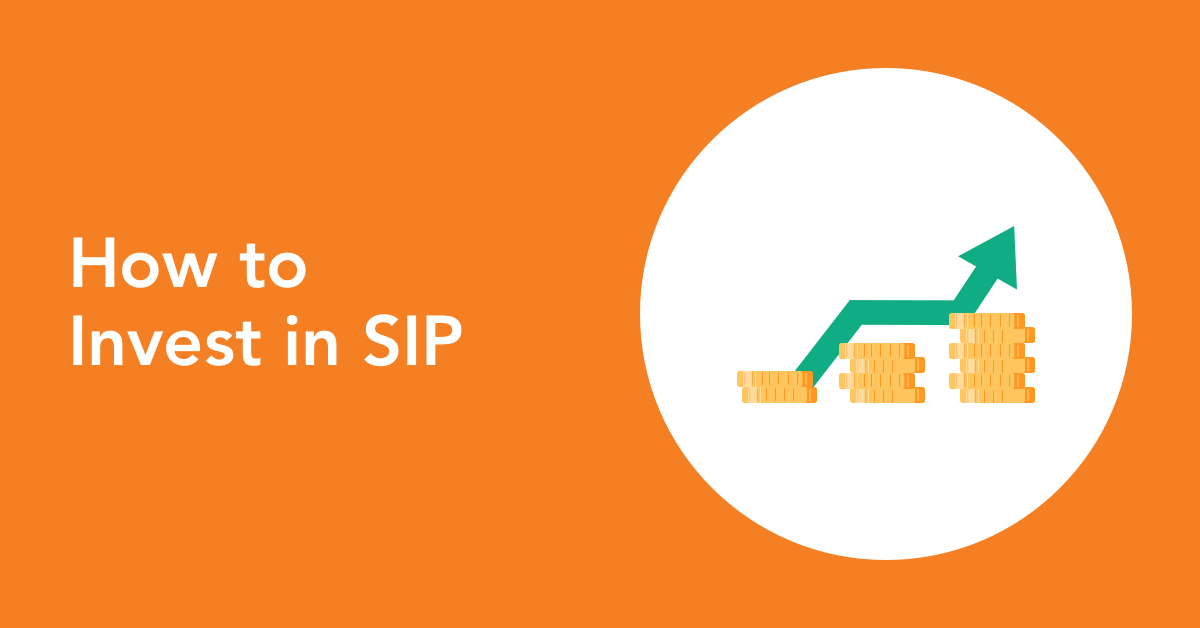 How to start investing in SIP - A Comprehensive Guide