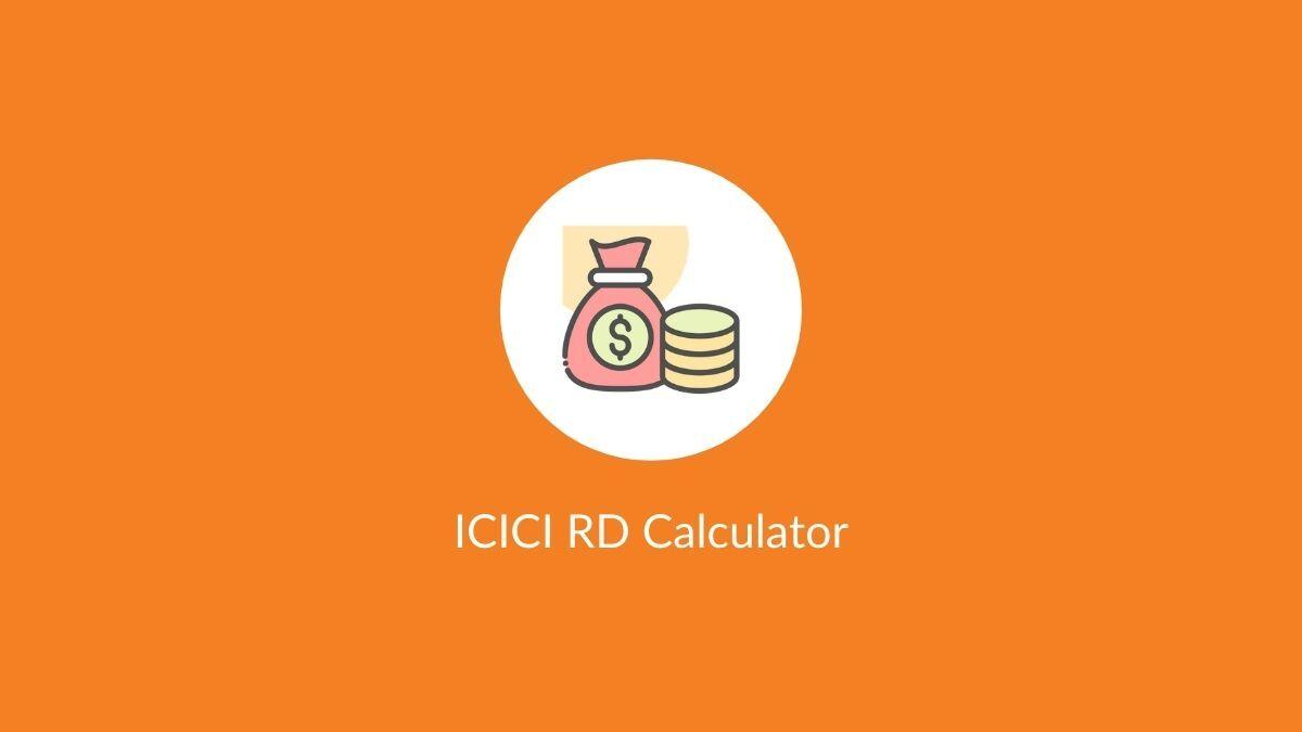 ICICI RD Calculator
